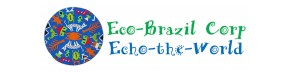 Eco-Brazil Corp./Echo-the-World