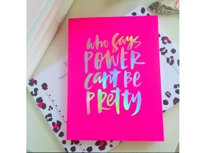 "Kiss My Pumps Holographic Foil Journal ""Who Says Power Can't Be Pretty"""